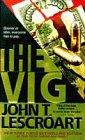 THE VIG by John T. Lescroart