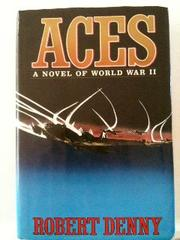 ACES by Robert Denny