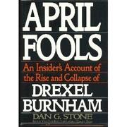 APRIL FOOLS by Dan G. Stone