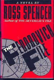 THE FEDOROVICH FILE by Ross Spencer