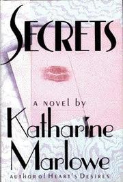 SECRETS by Katharine Marlowe