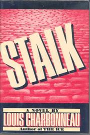 STALK by Louis Charbonneau
