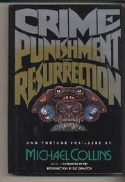 CRIME, PUNISHMENT AND RESURRECTION by Michael Collins