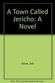 A TOWN CALLED JERICHO by Joel Stone