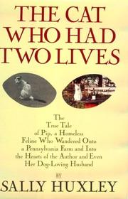 THE CAT WHO HAD TWO LIVES by Sally Huxley
