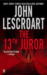 THE 13TH JUROR by John T. Lescroart