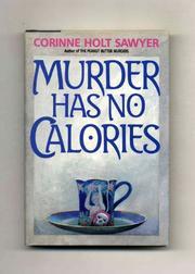 MURDER HAS NO CALORIES by Corinne Holt Sawyer