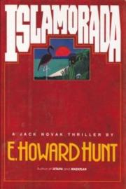 ISLAMORADA by E. Howard Hunt