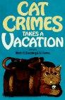 CAT CRIMES TAKES A VACATION by Martin H. Greenberg