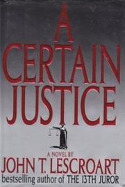 Cover art for A CERTAIN JUSTICE