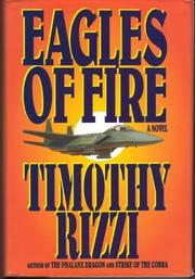 EAGLES OF FIRE by Timothy Rizzi