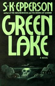 GREEN LAKE by S.K. Epperson