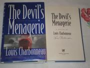 THE DEVIL'S MENAGERIE by Louis Charbonneau