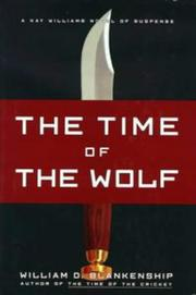 THE TIME OF THE WOLF by William D. Blankenship