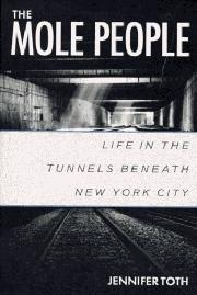 THE MOLE PEOPLE by Jennifer Toth