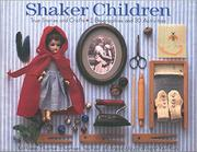 SHAKER CHILDREN by Kathleen Thorne-Thomsen