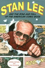 Cover art for STAN LEE AND THE RISE AND FALL OF THE AMERICAN COMIC BOOK