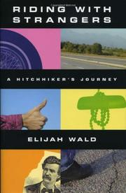 RIDING WITH STRANGERS by Elijah Wald