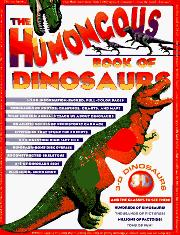 Cover art for THE HUMONGOUS BOOK OF DINOSAURS