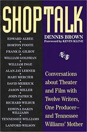 SHOPTALK by Dennis Brown