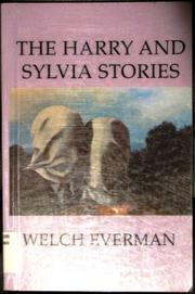 THE HARRY AND SYLVIA STORIES by Welch Everman