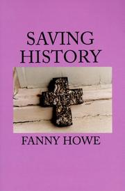 SAVING HISTORY by Fanny Howe
