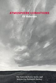 ATMOSPHERIC CONDITIONS by Ed Roberson
