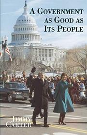 A GOVERNMENT AS GOOD AS IT'S PEOPLE by Jimmy Carter