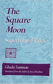 THE SQUARE MOON: Supernatural Tales by Ghada Samman