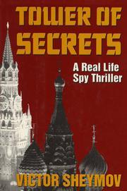 TOWER OF SECRETS by Victor Sheymov