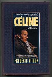 CELINE by Frédéric Vitoux