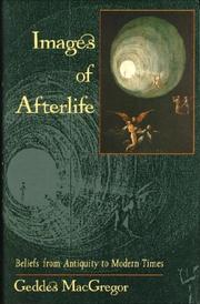 IMAGES OF AFTERLIFE by Geddes MacGregor