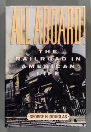 ALL ABOARD! by George H. Douglas