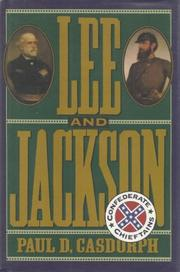 LEE AND JACKSON by Paul D. Casdorph