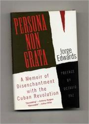 PERSONA NON GRATA by Jorge Edwards
