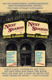 NEXT SEASON by Michael Blakemore