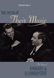 THE SOUND OF THEIR MUSIC: The Story of Rodgers and Hammerstein by Frederick Nolan