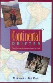 CONTINENTAL DRIFTER by Michael J. McRae
