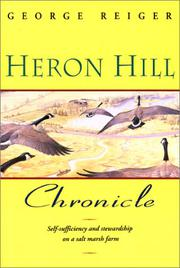 HERON HILL CHRONICLE by George Reiger
