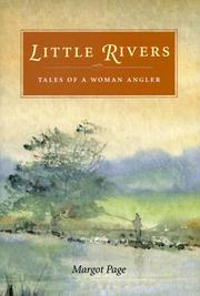 LITTLE RIVERS by Margot Page
