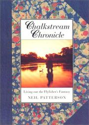 CHALKSTREAM CHRONICLE by Neil Patterson