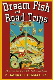 DREAM FISH AND ROAD TRIPS by Jr. Thomas
