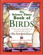 THE SCIENCE TIMES BOOK OF BIRDS by Nicholas Wade