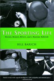 THE SPORTING LIFE by Bill Barich