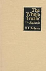 THE WHOLE TRUTH? by H.L. Pohlman