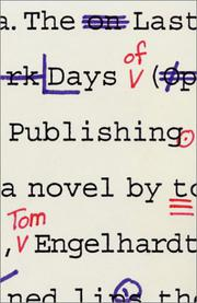 THE LAST DAYS OF PUBLISHING by Tom Engelhardt