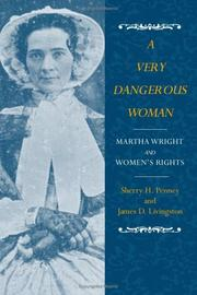 A VERY DANGEROUS WOMAN by Sherry H. and James D. Livingston Penney