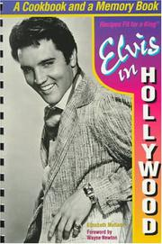 ELVIS IN HOLLYWOOD by Elizabeth McKeon
