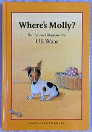 WHERE'S MOLLY? by Uli Waas