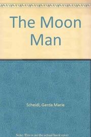 THE MOON MAN by Gerda Marie Scheidl